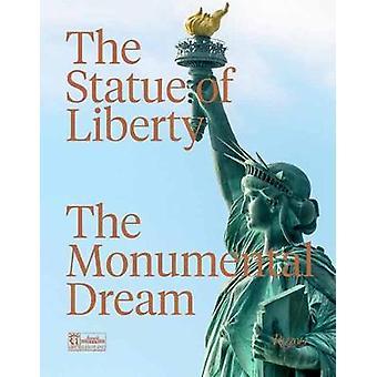 The Statue of Liberty by Robert Belot - 9780847867301 Book