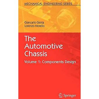 The Automotive Chassis - Volume 1 - Components Design by Giancarlo Gent