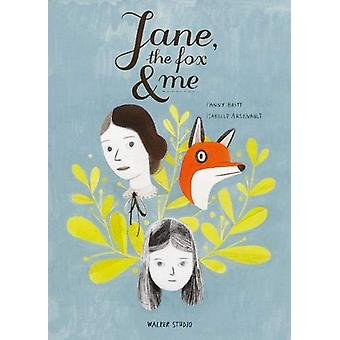 Jane - the Fox and Me by Fanny Britt - 9781406386219 Book