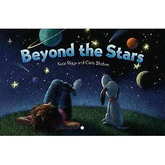 Beyond the Stars by Kate Riggs - 9781568463360 Book