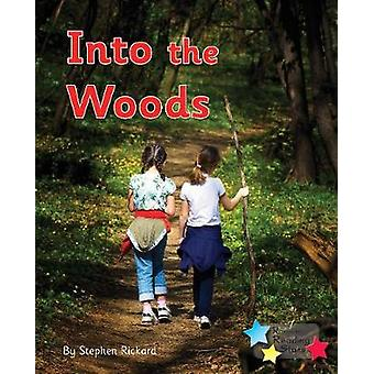 Into the Woods - Phonics Phase 3 - 9781785919015 Book