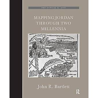 Mapping Jordan Through Two Millennia by John R. Bartlett - 9781905981