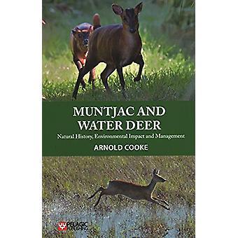 Muntjac and Water Deer - Natural History - Environmental Impact and Ma