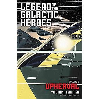 Legend of the Galactic Heroes - Vol. 9 - Upheaval by Yoshiki Tanaka -