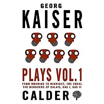 Plays Vol. 1 - Georg Kaiser - 1 by Georg Kaiser - 9780714549644 Book