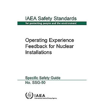 Operating Experience Feedback for Nuclear Installations - Specific Saf