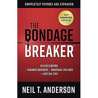 The Bondage Breaker (R) - Superare i pensieri negativi - Fe irrazionale