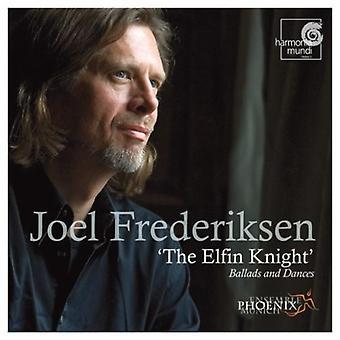 Joel Frederiksen - Elfin Knight - Ballads & Dances [CD] USA import