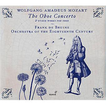 Mozart / Bruine / Orchestra of the 18th Century - Mozart: The Oboe Concerto [CD] USA import