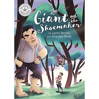 Reading Champion The Giant and the Shoemaker by Benton & Lynne