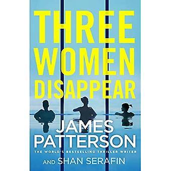 Três mulheres desaparecem