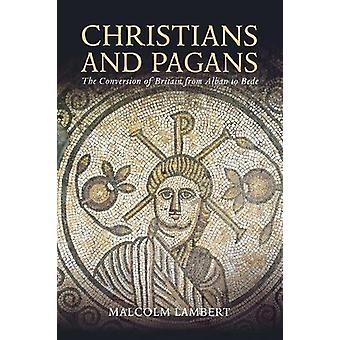المسيحيون والوثنيون - تحول بريطانيا من ألبان إلى بيدي ب
