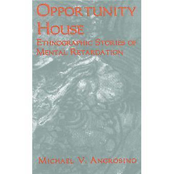 Opportunity House - Michin etnografiset tarinat henkisestä jälkeenjääneisystä