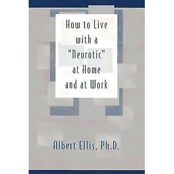Como Viver com um Neurótico por Albert Ellis - 9780879804046 Livro