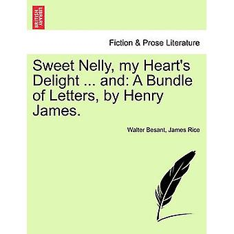Sweet Nelly - My Heart's Delight ... and - A Bundle of Letters - by He