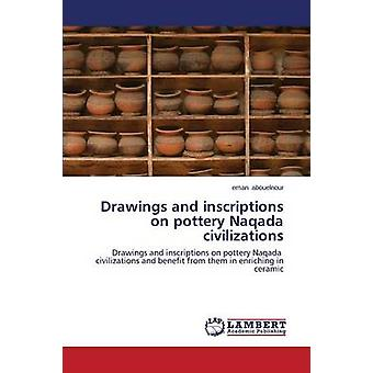 Drawings and Inscriptions on Pottery Naqada Civilizations by Abouelno