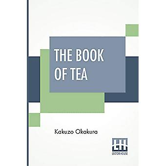 The Book Of Tea by Kakuzo Okakura - 9789353427818 Book