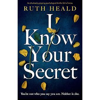 Jag vet din hemlighet av Ruth Heald
