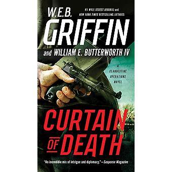 Curtain of Death by W E B Griffin & William E Butterworth