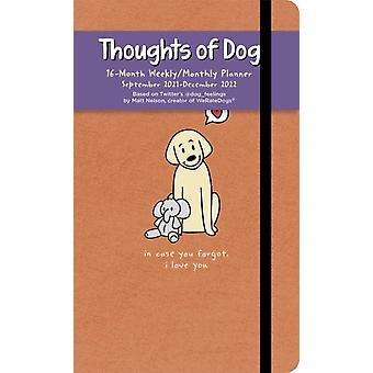 Thoughts of Dog 16Month 20212022 WeeklyMonthly Planner Calendar by Matt Nelson