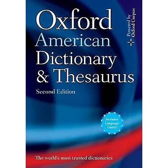 Oxford American Dictionary  Thesaurus 2e by Oxford Languages