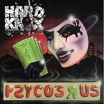 Hard Knox - Psyco's R Us [CD] USA import