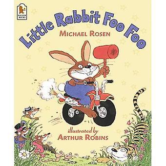 Piccolo coniglio Foo Foo da Michael Rosen - Arthur Robins - 978074459800