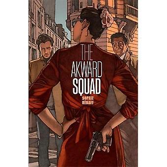 Tafatt truppen av den besvärliga Squad - 9780857055774 bok
