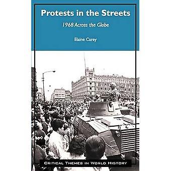 Protestos nas ruas - 1968 pelo globo por Elaine Carey - 9781
