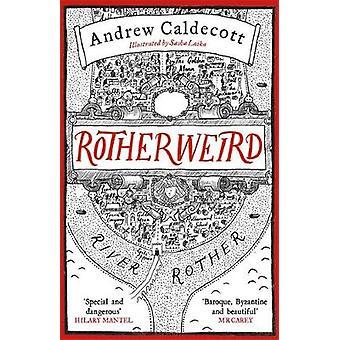 Rotherweird Andrew Caldecott - 9781784297633 kirja