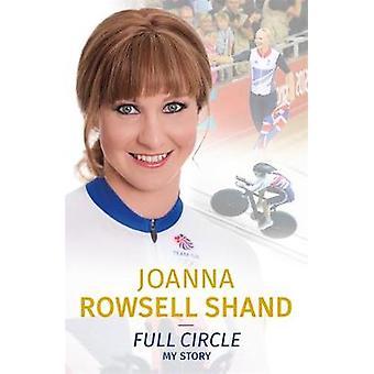 Full cirkel av Joanna Rowsell-Shand - 9781786064202 bok