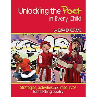 Ontsluiting van de dichter in elke kind - strategieën - activiteiten en Resour