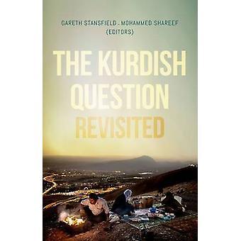 De Koerdische kwestie Revisited door Gareth Stansfield - Mohammed Sharee