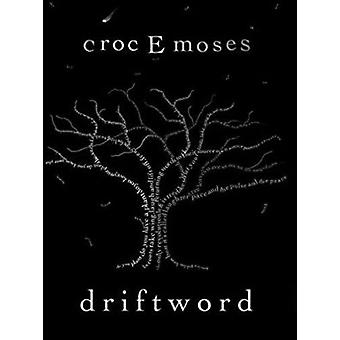 Driftwood by Croc E. Moses - 9781868887880 Book