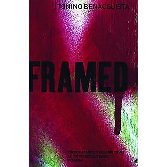 Framed by Tonino Benacquista - Adriana Hunter - 9781904738169 Book