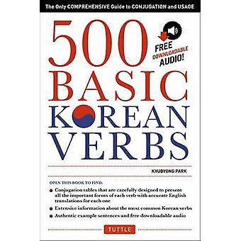 500 grundlæggende koreanske verber - den eneste omfattende Guide til konjugation en