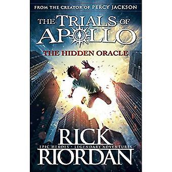 The Hidden Oracle (The Trials of Apollo Book 1) - The Trials of Apollo