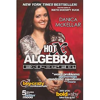 Hot x: Algebra exposto