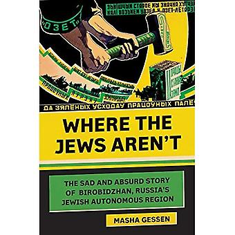 Where the Jews Aren't (Jewish Encounters)