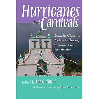 Orkanen en carnavals: Essays door Chicanos, Pocjos, Pachucos, Mexicanos en emigreren