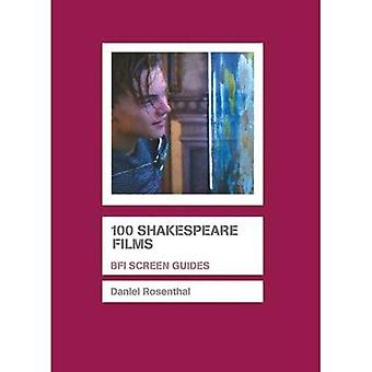 100 Shakespeare Films (BFI Screen Guides)