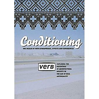 Verb Conditioning: The Designs of New Atmospheres, Effects and Experiencies (Architecture Boogazine)