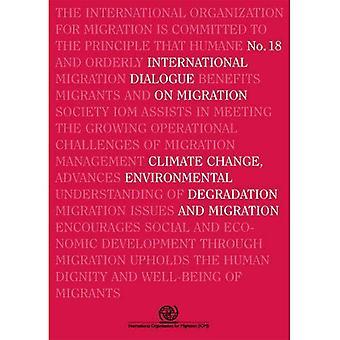 Internationale dialoog over migratie N 18 - klimaatverandering, aantasting van het milieu en migratie