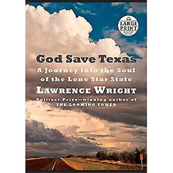 Dieu protège au Texas: Un voyage dans l'âme de la Lone Star State