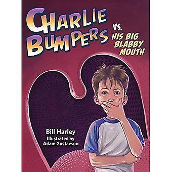 Charlie stötfångare vs. sin stora Blabby mun (Charlie stötfångare)