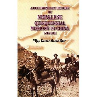 Una storia documentaria delle missioni quinquennali nepalesi in Cina: 1792-1906