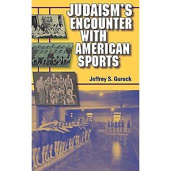 Encuentro de Judaisms con American Sports por Gurock y Jeffrey S.