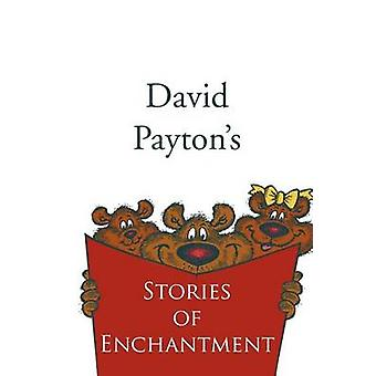 Stories of Enchantment by Payton & David