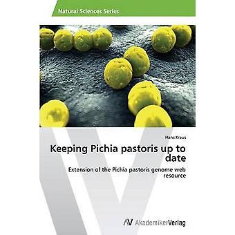 Pichia pastoris actueel te houden door Kraus Hans
