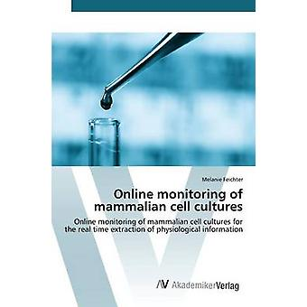 Online monitoring of mammalian cell cultures by Feichter Melanie